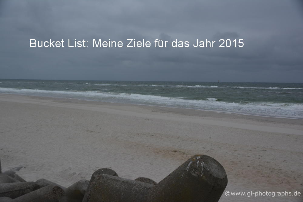 Bucket List: Meine Ziele für das Jahr 2015
