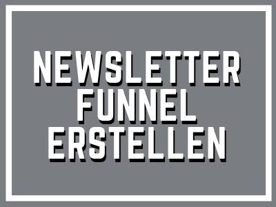 Newsletterfunnel erstellen