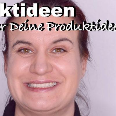 Produktideen finden