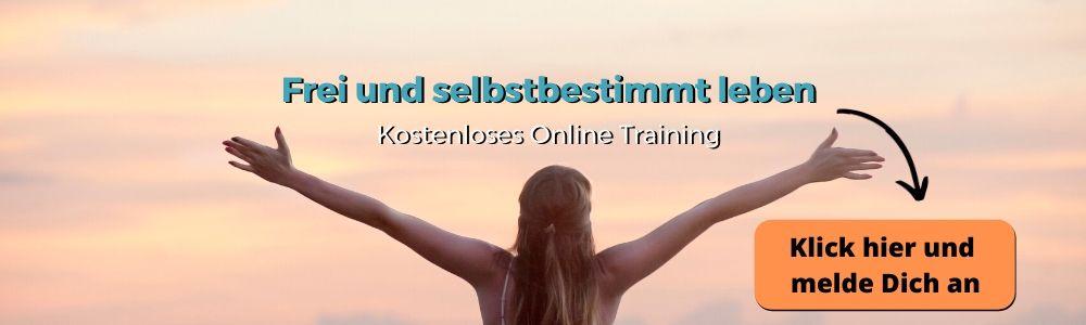 Online Training: Frei und selbstbestimmt leben