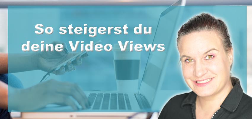Video Views steigern