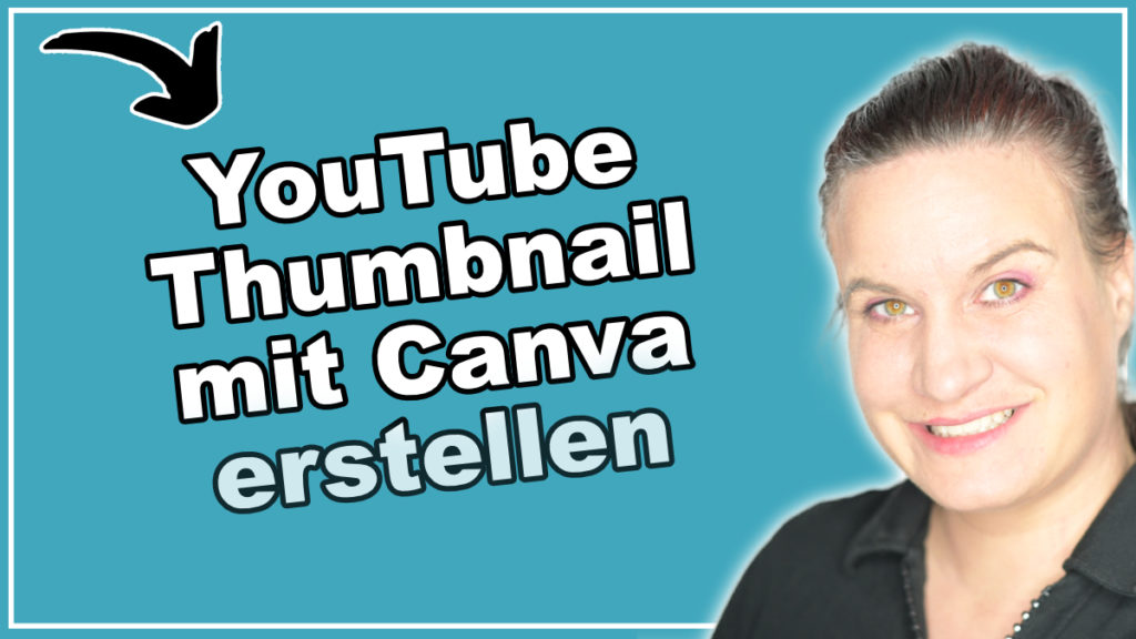 Thumbnail mit Canva erstellen