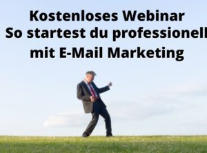 Kostenloses Webinar | In 30 Minuten mit E Mail Marketing starten